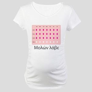 Molon Labe Birth Control Maternity T-Shirt