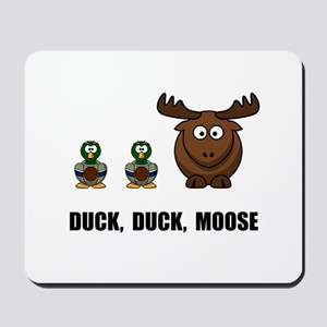 Duck Duck Moose Mousepad