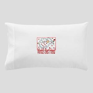 World's Best Friend Pillow Case