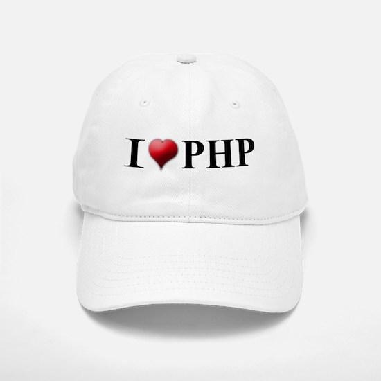 I Love PHP Baseball Baseball Cap