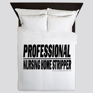Professional Stripper Queen Duvet