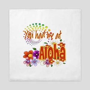 You Had Me At Aloha Queen Duvet