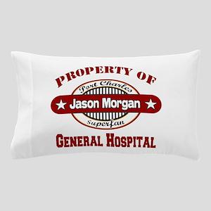 Property of Jason Morgan Pillow Case