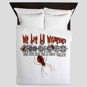 We Are All Witnesses Queen Duvet