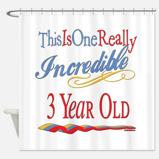 Incredible At 3 Shower Curtain