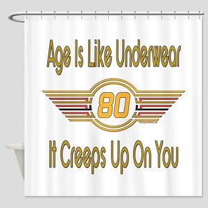 Funny 80th Birthday Shower Curtain