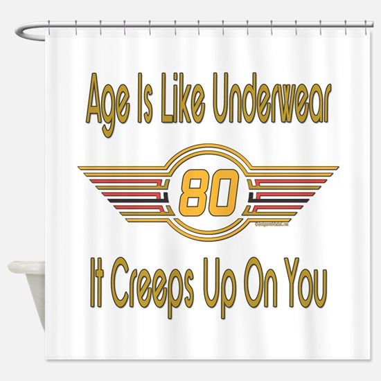 Funny 80th Birthday Shower Curtain