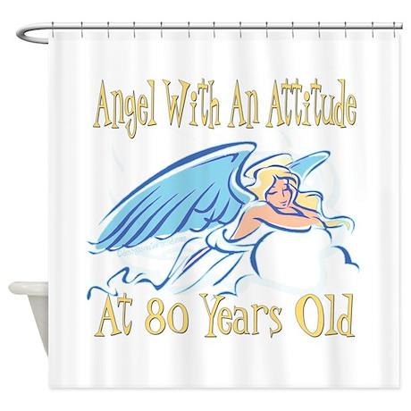 Angel Attitude 80th Shower Curtain