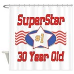 Superstar at 30 Shower Curtain