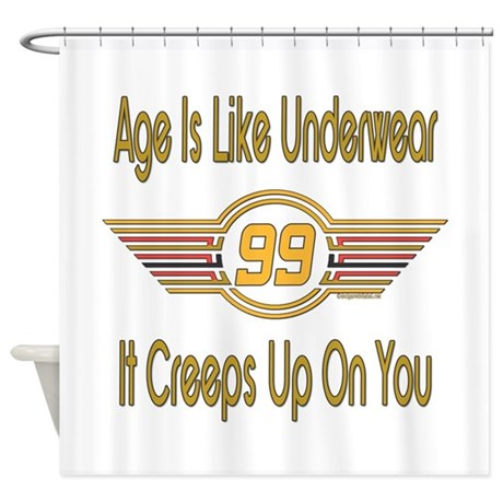 Funny 99th Birthday Shower Curtain