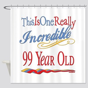 Incredible At 99 Shower Curtain