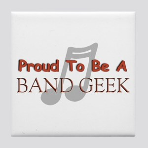 Proud to be a band geek Tile Coaster
