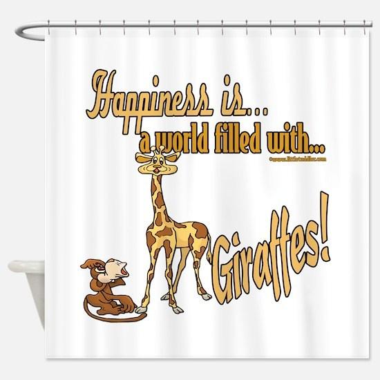 Happiness is a giraffe Shower Curtain