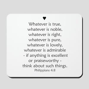 PHILIPPIANS 4:8 Mousepad