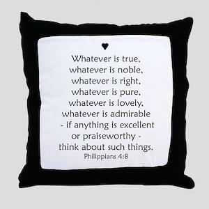 PHILIPPIANS 4:8 Throw Pillow