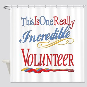 Incredible Volunteer Shower Curtain