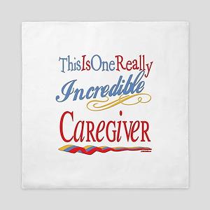 Incredible Caregiver Queen Duvet