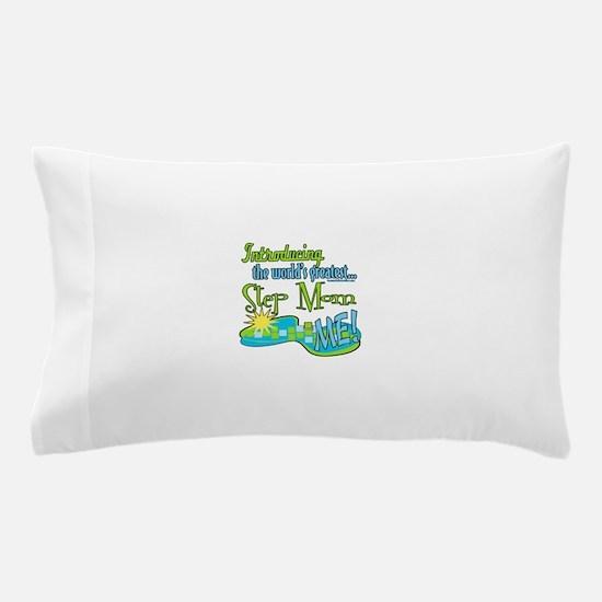 Best Step-Mom Pillow Case