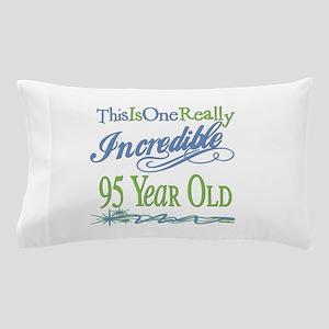 Incredible 105th Pillow Case