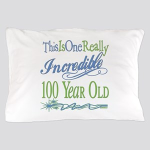 Incredible 100th Pillow Case