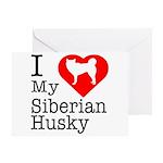I Love My Siberian Husky Greeting Card