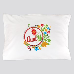 Wonderful Aunt Pillow Case