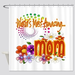 Most Amazing Mom Shower Curtain