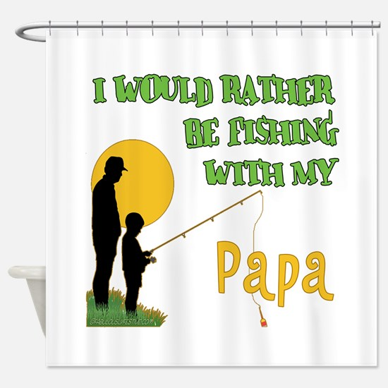 Fishing With Papa Shower Curtain