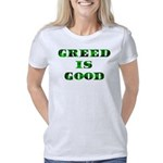 Greed Is Great Women's Classic T-Shirt