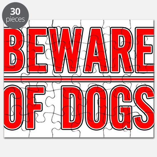 Funny Beware of dog sign Puzzle