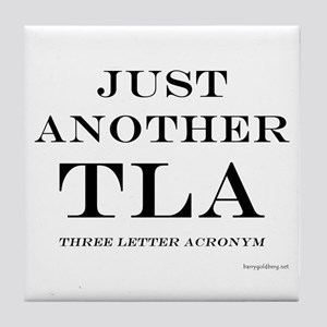 Just Another TLA Tile Coaster