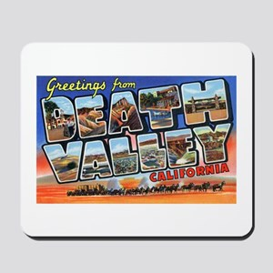 Death Valley Greetings Mousepad