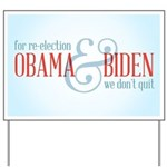 We Don't Quit Yard Sign