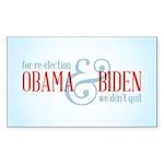 We Don't Quit Sticker (Rectangle 50 pk)
