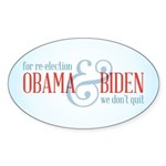 We Don't Quit Sticker (Oval 10 pk)