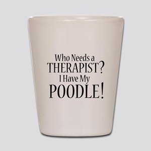 THERAPIST Poodle Shot Glass