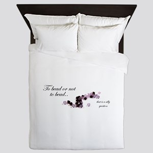 To bead or not to bead Queen Duvet