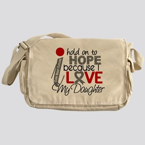I Hold On To Hope Brain Tumor Messenger Bag