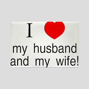 I <3 my husband &amp; my wife Rectangle Magnet