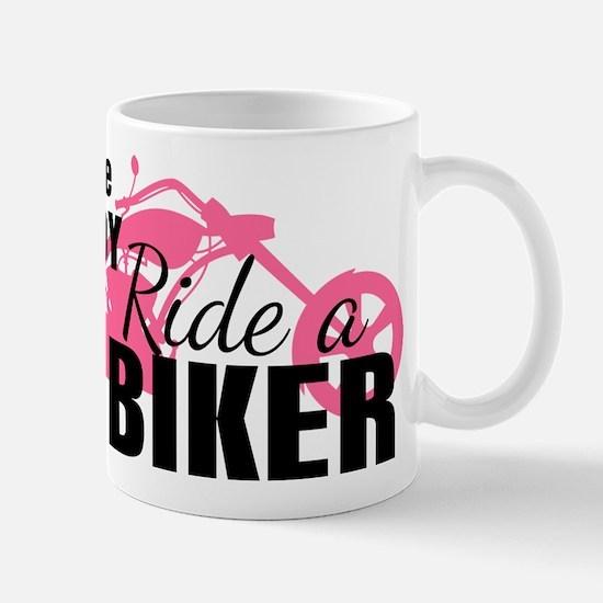 Forget the Cowboy, Ride a Biker Mug