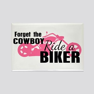 Forget the Cowboy, Ride a Biker Rectangle Magnet