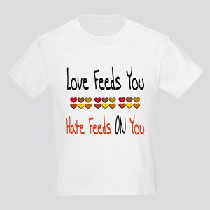 Love Feeds You Kids Light T-Shirt