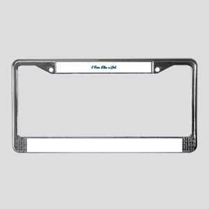 I Run Like a Girl License Plate Frame