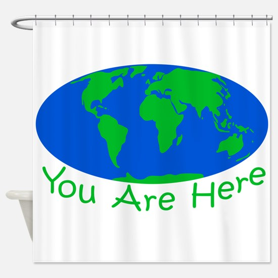 Earth Day You Are Here Shower Curtain