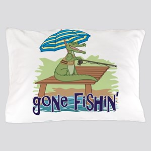 Gone Fishing Pillow Case
