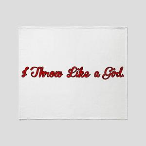 I Throw Like a Girl Throw Blanket