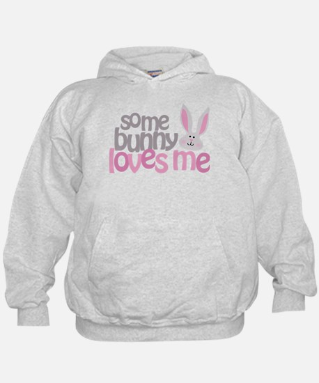 Some Bunny Loves Me Hoodie