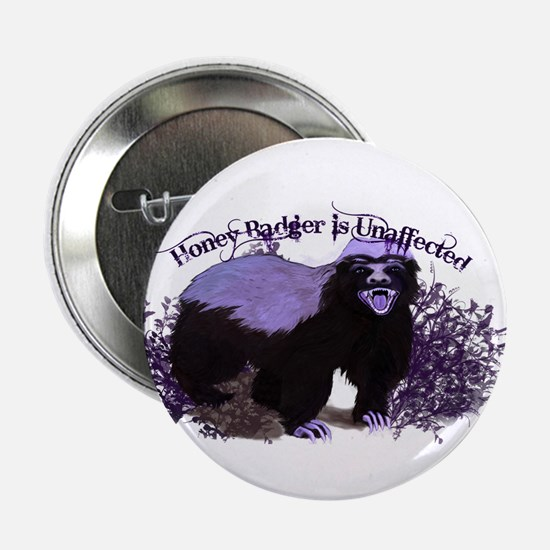 """Honey Badger Is Unaffected ( Don't Care ) 2.25"""" Bu"""