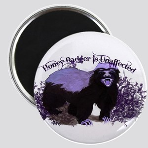 Honey Badger Is Unaffected ( Don't Care ) Magnet