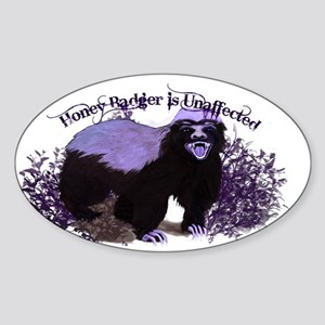 Honey Badger Is Unaffected ( Don't Care ) Sticker